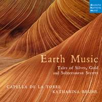 Earth Music - Tales of Silver, Gold and Subterranean Secrets