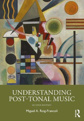 Understanding Post-Tonal Music