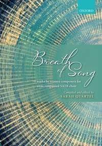 Breath of Song: 10 works by women composers for unaccompanied SATB choir