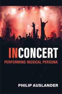 In Concert: Performing Musical Persona