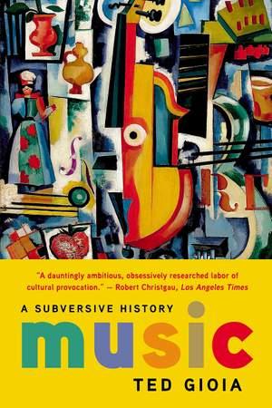 Music: A Subversive History Product Image