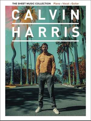 Calvin Harris: The Sheet Music Collection Product Image