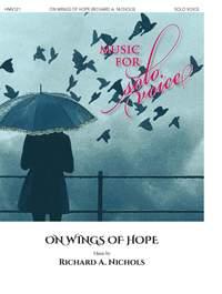 Richard A. Nichols: On Wings of Hope