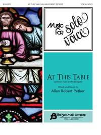 Allan Robert Petker: At This Table