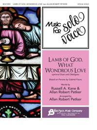 Gabriel Fauré: Lamb of God, What Wondrous Love