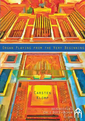 Carsten Klomp: Organ Playing From The Very Beginning Product Image