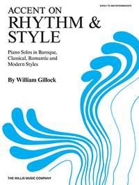 William Gillock: Accent on Rhythm & Style