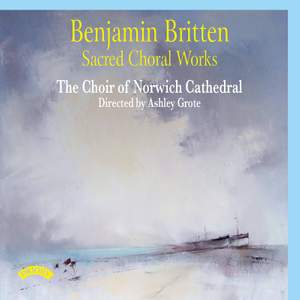 Britten: Sacred Choral Works Product Image