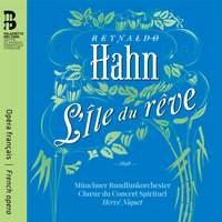 Reynaldo Hahn: L'île du rêve