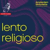 Lento Religioso: Works by Berg, Korngold, Bruckner