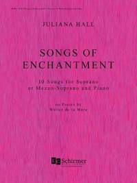 Juliana Hall: Songs Of Enchantment