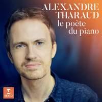 Alexandre Tharaud - Le poète du piano