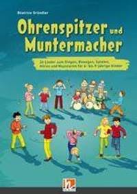 Beatrice Grundler: Ohrenspitzer und Muntermacher