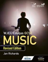 WJEC/Eduqas GCSE Music Student Book: Revised Edition