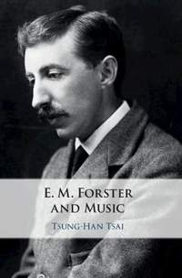 E. M. Forster and Music