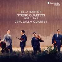 Bela Bartók: String Quartets Nos. 1, 3 & 5
