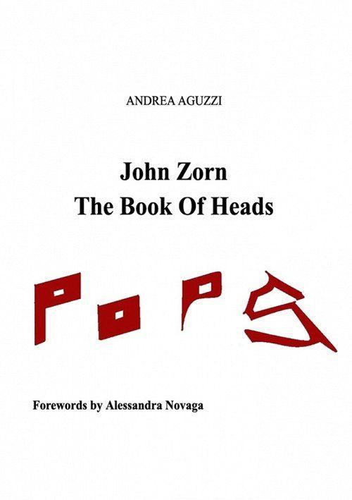 John Zorn The Book Of Heads