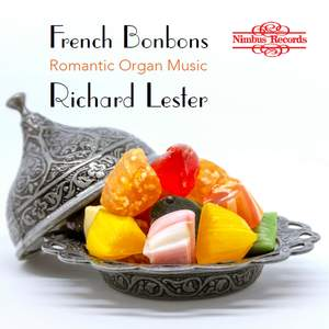 French Bonbons: Romantic Organ Music