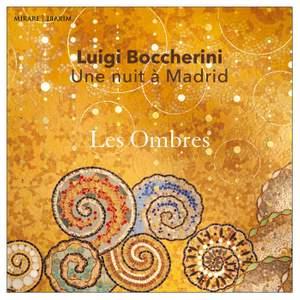 Boccherini - Une Nuit A Madrid