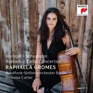 Klengel, Schumann: Romantic Cello Concertos