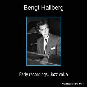 Bengt Hallberg Early Recordings: Jazz Vol.4