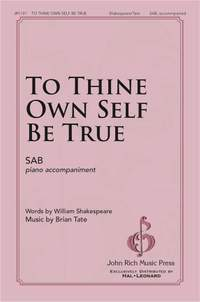 Brian Tate: To Thine Own Self Be True