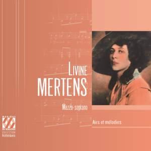Livine Mertens : Airs et mélodies