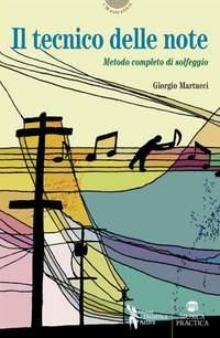 Giorgio Martucci: Il Tecnico Delle Note