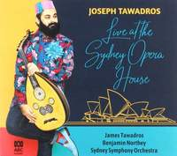 Joseph Tawadros: Live At the Sydney Opera House