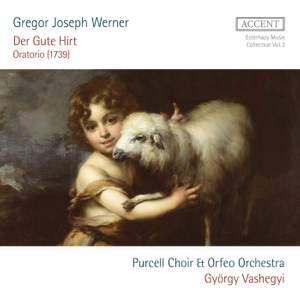 Gregor Joseph Werner: Der Gute Hirt Oratorio (1739)