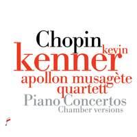 Chopin: Piano Concertos - Chamber Versions