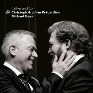 Christoph & Julian Pregardien - Father & Son