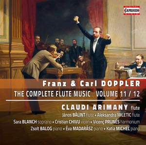 Franz & Carl Doppler: The Complete Flute Music Vol. 11