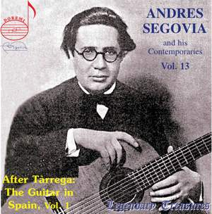 Andres Segovia and his Contemporaries Vol. 13
