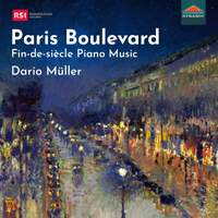 Paris Boulevard: Fin-de-siècle piano Music