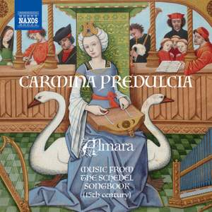 Carmina Predulcia - Music from the Schedel Songbook Product Image