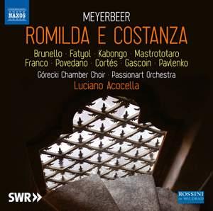 Giacomo Meyerbeer: Romilda e Costanza