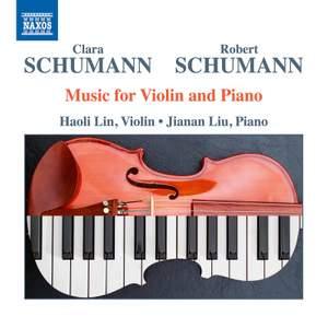Clara Schumann/Robert Schumann: Music for Violin and Piano