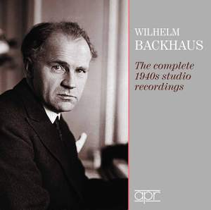 Wilhelm Backhaus: The Complete 1940s Studio Recordings