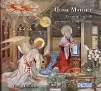 Ulisse Matthey: The Original Works for Organ and Harmonium