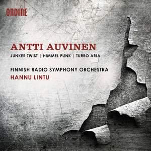 Antti Auvinen: Junker Twist, Himmel Punk & Turbo Aria