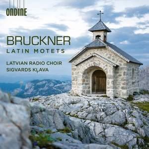Bruckner: Latin Motets