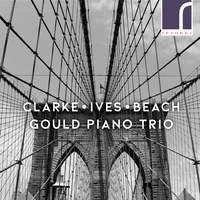 Beach, Clarke & Ives: Trios