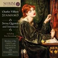 Stanford: String Quintets & Intermezzi