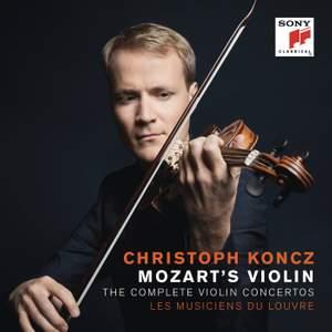 Mozart's Violin - The Complete Violin Concertos