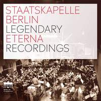 Staatskapelle Berlin - Legendary Eterna Recordings