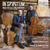 In Spiritum; Music for Cello and Bandoneon by DuFay, Ghibellini, di Bonaventura, Agricola, Binchois, Palestrina & Mouton