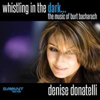 Whistling in the Dark - the Music of Burt Bacharach