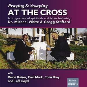 Praying and Swaying at the Cross