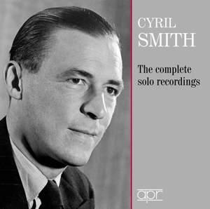 Cyril Smith: Solo Recordings